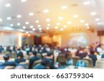 blur of business conference and ... | Shutterstock . vector #663759304