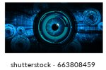 future technology  blue eye... | Shutterstock .eps vector #663808459