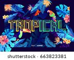 bright tropical design with... | Shutterstock .eps vector #663823381