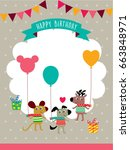 cute animals happy birthday... | Shutterstock .eps vector #663848971