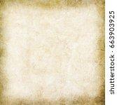 old paper texture | Shutterstock . vector #663903925