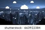 network connection and cloud... | Shutterstock . vector #663922384