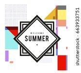 trendy vector summer cards... | Shutterstock .eps vector #663933751