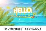hello summer lettering  aerial... | Shutterstock .eps vector #663963025