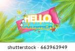 hello summer lettering  aerial... | Shutterstock .eps vector #663963949