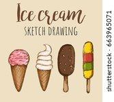 hand drawn ice cream set....   Shutterstock . vector #663965071