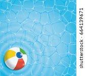 summer background. beach ball... | Shutterstock .eps vector #664139671