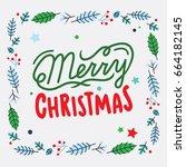 merry christmas lettering label ... | Shutterstock .eps vector #664182145