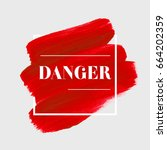 danger text sign over red... | Shutterstock .eps vector #664202359