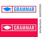 grammar. badge with education... | Shutterstock .eps vector #664203361