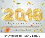 2018 happy new year. gold... | Shutterstock .eps vector #664215877
