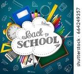 back to school. blue chalkboard ... | Shutterstock . vector #664249357