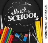 school supplies on blackboard... | Shutterstock .eps vector #664255921