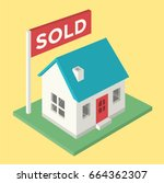 house sold sign isometric | Shutterstock .eps vector #664362307
