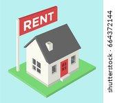 house for rent isometric | Shutterstock .eps vector #664372144