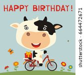 happy birthday  cute cow rides... | Shutterstock .eps vector #664472671