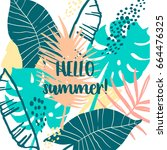 summer tropical  design. vector ... | Shutterstock .eps vector #664476325