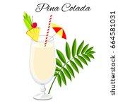 pina colada cocktail vector... | Shutterstock .eps vector #664581031