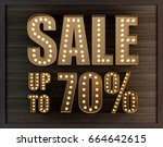 sale up to 70 percent marquee... | Shutterstock . vector #664642615