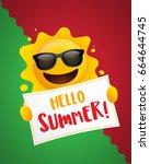 hello summer  summer sun... | Shutterstock .eps vector #664644745