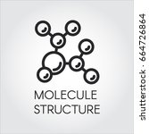 molecule stucture linear icon.... | Shutterstock .eps vector #664726864