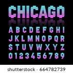 chicago  retro style neon tube... | Shutterstock .eps vector #664782739