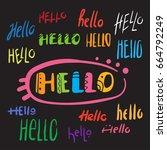 lettering  hello  handwritten... | Shutterstock .eps vector #664792249