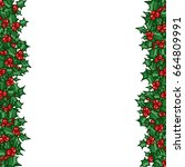 holly with berry side border | Shutterstock .eps vector #664809991