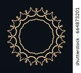 golden round ornament  frame ... | Shutterstock .eps vector #664873201