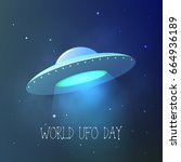 World Ufo Day. Flying Saucer I...