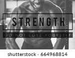 build your own body strength... | Shutterstock . vector #664968814