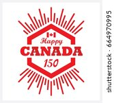 red hexagon happy canada 150... | Shutterstock .eps vector #664970995
