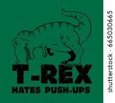 t rex hates push ups | Shutterstock . vector #665030665