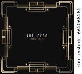vector geometric frame in art... | Shutterstock .eps vector #665068585