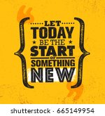 Let Today Be The Start Of...