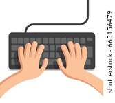 hands on keyboard | Shutterstock .eps vector #665156479