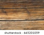 the texture of the wood | Shutterstock . vector #665201059