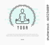 logo for yoga studio with human ... | Shutterstock .eps vector #665256889