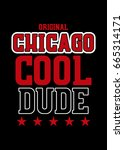 chicago cool dude t shirt print ... | Shutterstock .eps vector #665314171