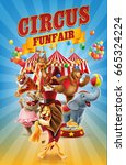 circus funfair with animals | Shutterstock .eps vector #665324224