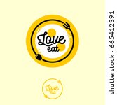 love eat logo. cafe or... | Shutterstock .eps vector #665412391