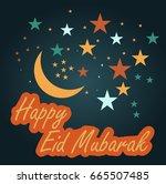happy eid mubarak | Shutterstock .eps vector #665507485