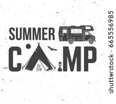 summer camp. concept for shirt... | Shutterstock . vector #665556985