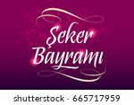 candy festival calligraphic... | Shutterstock .eps vector #665717959