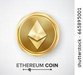 ethereum coin gold coin vector. ... | Shutterstock .eps vector #665895001