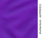violet synthetic material...   Shutterstock . vector #665900311