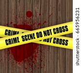 crime scene background with... | Shutterstock .eps vector #665956231