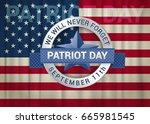 patriot day design template. we ...   Shutterstock . vector #665981545