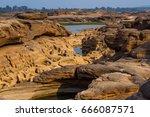 beautiful rock at sam phan bok . | Shutterstock . vector #666087571