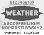 weather vintage label font...   Shutterstock .eps vector #666251605